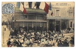 Cpa: 35 SAINT MALO Sur La Place Châteaubriand (Café Des Voyageurs Colorisée) 1904  N° 3696 - Saint Malo