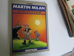 BD -  MARTIN MILAN - Par GODARD - Les Clcochards De La Jungle - éditions Vaisseau D'argent 1991 - Bücher, Zeitschriften, Comics
