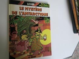 BD -  CHOLMS ET STETSON - LE MYSTERE DE L'ANTARTIQUE  - Par Jean Louis LE HIR - EO 1982 - Bücher, Zeitschriften, Comics