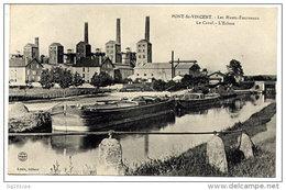 Pont-St-Vincent - Les Hauts-fourneaux - Le Canal - L'écluse - Edit. Louis (péniche Beau Plan) - France
