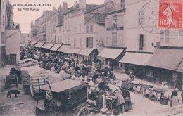 France 10, Bar Sur Aube, Le Petit Marché (11.3.1909) - Bar-sur-Aube