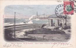CUBA - Morro Y Malecon - Dia De Borrasca - 1911 - Cuba