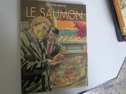 BD - Le Saumon Par COTHIAS - WACHS - EO 1995 - Livres, BD, Revues