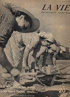 La Vie Catholique Illustrée N°447 La Paroisse N'est Pas Une Institution Périmée - En Marche Vers La Nuit De Pâques 1954 - Religion