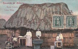 CUBA - Recuerdo De Habana - Borgo Cubano / Cuban Village  - 1908 - Cuba