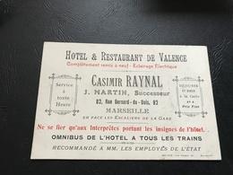 Carte De Visite Hotel & Restaurant De Valence - Casimir RAYNAL - MARSEILLE - Visiting Cards