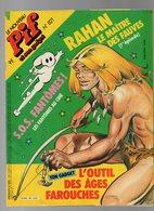 Le Nouveau Pif Et Son Gadget N°821 Rahan Le Maître Des Fauves - Arthur Le Fantôme Un Sacré Chasseur - Pif De 1984 - Pif Gadget
