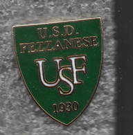 USD Fezzanese La Spezia Calcio Distintivi FootBall Soccer Pins Spilla Italy - Calcio