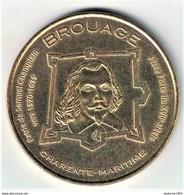 Monnaie De Paris 17.Hiers Brouage - Patrie De Samuel Champlain 2012 - 2013