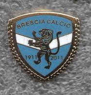 Brescia Calcio Distintivi FootBall Soccer Pins Spilla Italy Iper Zola - Calcio
