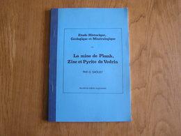 LA MINE DE PLOMB ZINC Et PYRITE DE VEDRIN Daoust D Régionalisme Namur Géologie Minéralogie Minerai Exploitation Mines - Belgique