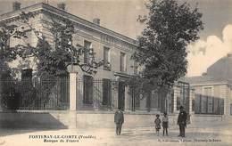 BANQUE DE FRANCE - FONTENAY-le-COMTE : Banque De France - Tres Bon Etat - Banks