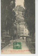 SALINS LES BAINS - Rue Et Pont Des Cordeliers - Frankrijk
