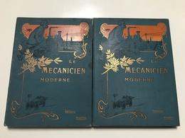 Le MECANICIEN MODERNE Tome I & II - Chemin De Fer & Tramway
