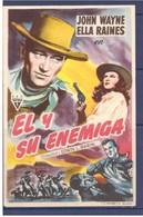 Programa Cine. El Y Su Enemiga. John Wayne. Ella Raines. EEUU. 1944. Sello Cine Alcazar. Tanger. Marruecos - Affiches & Posters