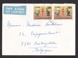 Zaire: Airmail Cover To Belgium, 2 Stamps, Koch, TB Disease, Microscope, Value Overprint, Inflation (backflap Missing) - Zaïre