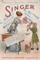 """71 - MONTCEAU Les MINES - L.NOTET ,  20 Rue Carnot - Publicité """" Singer """" , Avec Calendrier 1913 , Format Cpa - Advertising"""