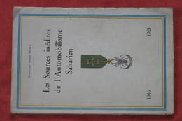 Les Sources Inédites De L'autmobilisme Saharien - Livres