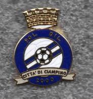 Pol. DIL Città Di Ciampino Calcio Distintivi FootBall Sport Pins - Calcio