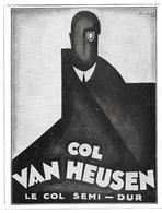 1928 Col Van Heusen Illustrateur Charles Loupot - (Dessin Art-déco-Col De Chemise R. Gravereaux Rue Des Jeûneurs Paris) - Publicidad