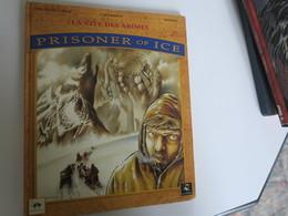 BD - Prisonner Of Ice - La Cité Des Abimes -  EO 1994 - Freddy Emm - Chardot - Mosdi - Bücher, Zeitschriften, Comics