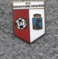 AC San Giovanni Lupatoto Verona Calcio Distintivi FootBall Sport Pins - Calcio