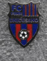 FC Fondi Unicusano Calcio Distintivi FootBall Sport Pins - Calcio