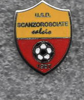 USD Scanzorosciate Bergamo Calcio Distintivi FootBall Sport Pins - Calcio