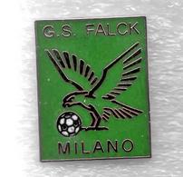 GS Falck Milano Calcio Distintivi FootBall Soccer Pin Spilla Italy - Calcio