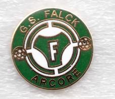 GS Falck Vobarno Arcore  Monza E Brianza Calcio Distintivi FootBall Soccer Pin Spilla Italy - Football