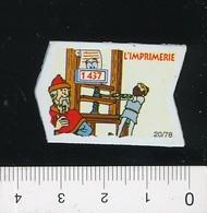 Magnet Le Gaulois 20/78 (Les Découvreurs) Invention De L'imprimerie Gutenberg Presse à Vis 01-mag1 - Magnets