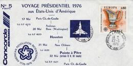 Concorde - Air France - Voyage Présidentiel 1976 Paris-Houston-Pointe à Pitre - Concorde