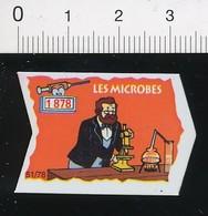 Magnet Le Gaulois 51/78 (Les Découvreurs) Découverte Des Microbes En 1878 ( Louis Pasteur) Microscope 01-mag1 - Magnets