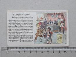 """CHROMO Chocolat SUCHARD: """"Le Chant Du Départ"""" CHANSON MILITAIRE Série 146 (N°7) - Partition Musique Militaria Soldat - Suchard"""