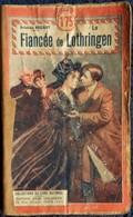 Aristide Bruant - La Fiancée De Lothringen - Collection Du Livre National - Éditions Tallandier - ( 1925 ) . - Libri, Riviste, Fumetti