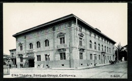 Ref 1300 - Early Postcard - Elks Theatre - San Luis Obispo - California USA - United States