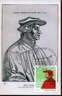 45515 Germany, Maximum 2019,ulrich Zwingli,BONN,500 Year Of Reformation In Switzerland (martin Luther) Postmark BONN !!! - Christentum