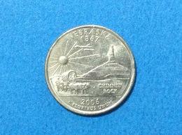 UNITED STATES OF AMERICA USA QUARTER DOLLAR 2006 D NEBRASKA - Emissioni Federali