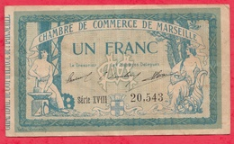 France 1 Franc Chambre De Commerce De Marseille Du 05/11/1915  Dans L 'état  (3) - Chambre De Commerce