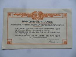 France - Versement D'Or - 1916) - BANQUE DE FRANCE  - Reçu De Versement De 500 F OR, En échange De Billets De Banque.... - France