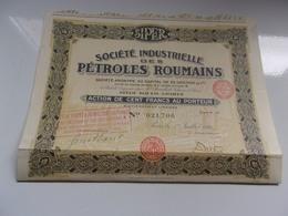 SIPER Industrielle Des Petroles Roumains (100 Francs) - Shareholdings