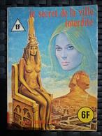 EF Hors-Série: Le Secret De La Ville Interdite/ Editions Elvifrance, 09-1980 - Piccoli Formati