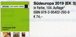 MICHEL Südeuropa 2019 Katalog Band 3 New 74€ EUROPA: Italy Fiume Jugoslavia Kosovo Kroatia Malta SM Triest Vaticano - Crónicas & Anuarios