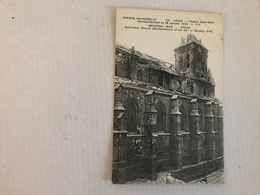 ARRAS Eglise Saint Gery Bombardement Du 26 Janv 1916 - Arras