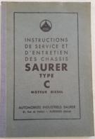 Manuel Instructions Entretien Chassis SAURER Type C Moteurs Diesel - Camions
