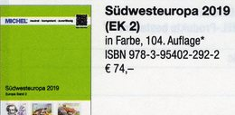 Südwest-Europa Katalog 2019 MICHEL Band 2 New 74€ Südwesteuropa Europe : Andorra Espana F Gibraltar Portugal MONACO - Spagna