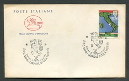 FDC ITALIA 1990 - CAVALLINO - NAPOLI CAMPIONE NAZIONALE DI CALCIO 1989/1990 - 566 - F.D.C.