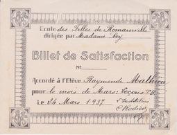 BULLETIN SCOLAIRE BILLET DE SATISFACTION  - 1937  LECONS TB - ECOLE DES FILLE ROMAINVILLE - Diploma & School Reports