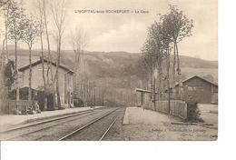 LOIRE  L'HOPITAL  SOUS ROCHEFORT  LA GARE ECRITE - Otros Municipios