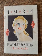 1934 Petit Calendrier Art Déco - F. Wolff & Sohn à Karlsruhe - Karlsruher Parfumerie Und Toilettes Eifenfabrik - Petit Format : 1921-40